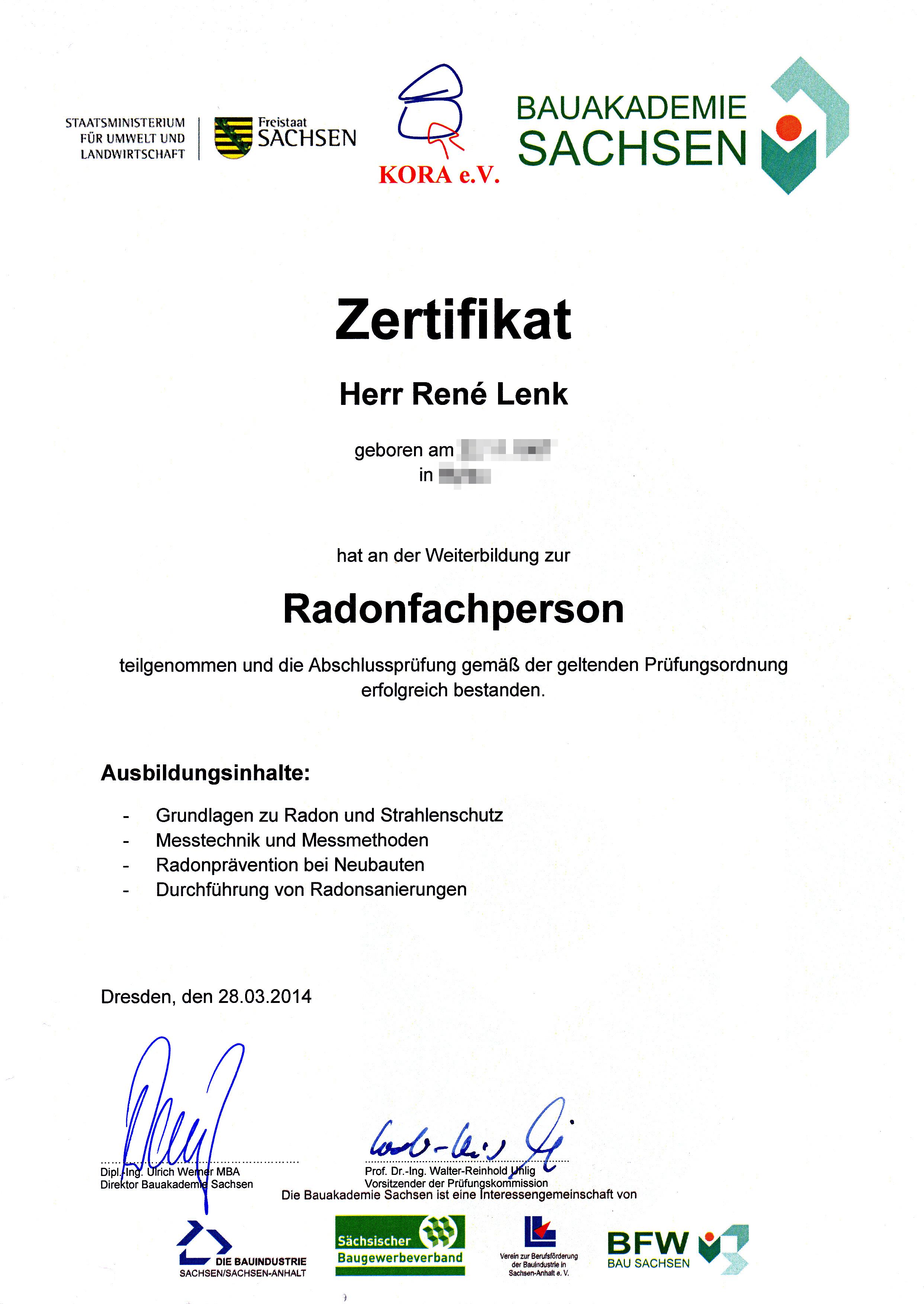 Von der Bauakademie Sachsen am 28.03.2014 zertifizierte Radonfachperson.